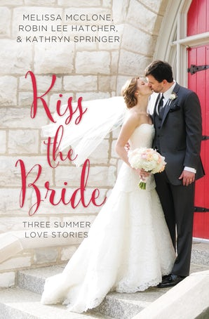 Kiss the Bride Paperback  by Melissa McClone