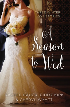 A Season to Wed Paperback  by Cindy Kirk