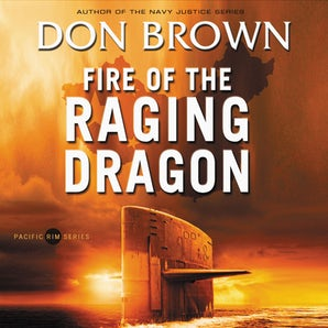 Fire of the Raging Dragon Downloadable audio file UBR by Don Brown