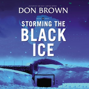 Storming the Black Ice Downloadable audio file UBR by Don Brown