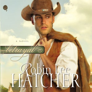 Betrayal Downloadable audio file UBR by Robin Lee Hatcher