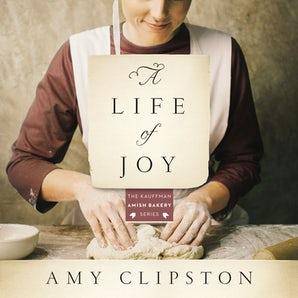 A Life of Joy Downloadable audio file UBR by Amy Clipston