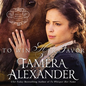 To Win Her Favor Downloadable audio file UBR by Tamera Alexander