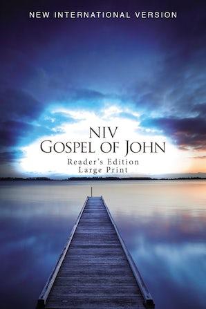 NIV, Gospel of John, Reader's Edition, Large Print, Paperback
