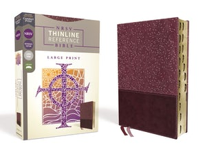 NRSV, Thinline Reference Bible, Large Print, Leathersoft, Burgundy, Indexed, Comfort Print book image