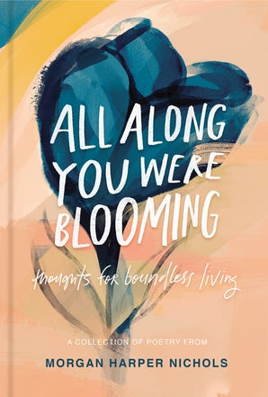 All Along You Were Blooming book image