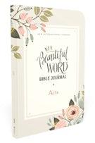 NIV, Beautiful Word Bible Journal, Acts, Paperback, Comfort Print