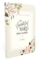 NIV, Beautiful Word Bible Journal, Luke, Paperback, Comfort Print
