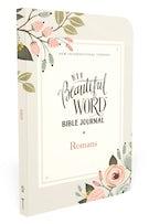 NIV, Beautiful Word Bible Journal, Romans, Paperback, Comfort Print