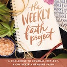 The Weekly Faith Project