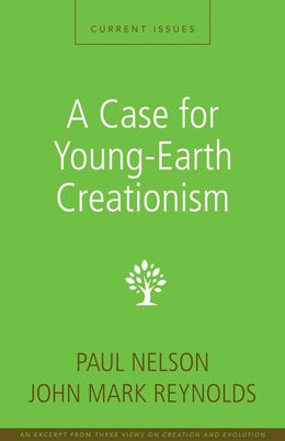 A Case for Young-Earth Creationism