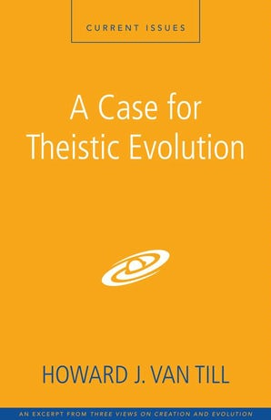A Case for Theistic Evolution book image