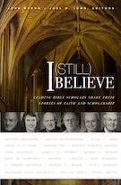 I (Still) Believe