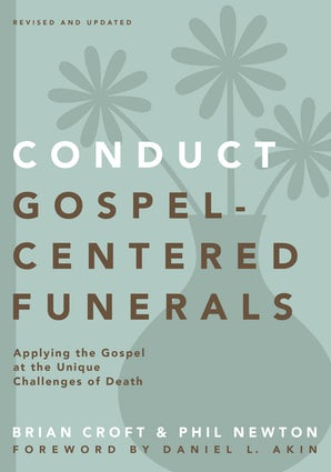 Conduct Gospel-Centered Funerals book image