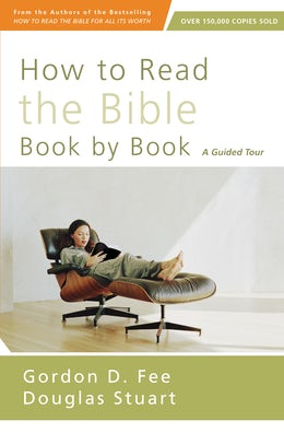How to Read the Bible Book by Book