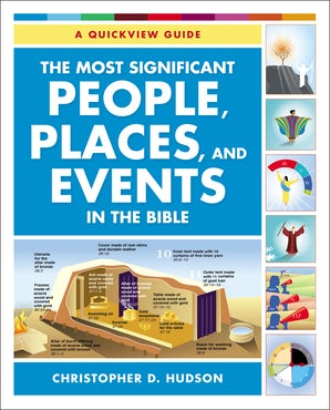 The Most Significant People, Places, and Events in the Bible book image