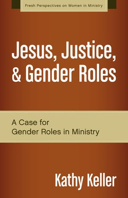 Jesus, Justice, and Gender Roles