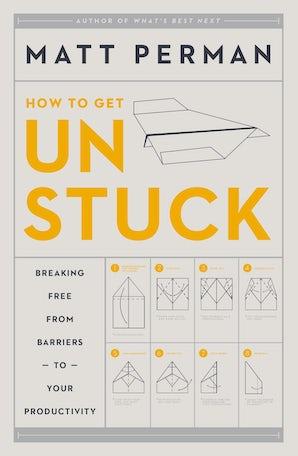 How to Get Unstuck book image