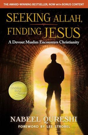 Seeking Allah, Finding Jesus book image
