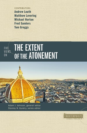 Five Views on the Extent of the Atonement book image