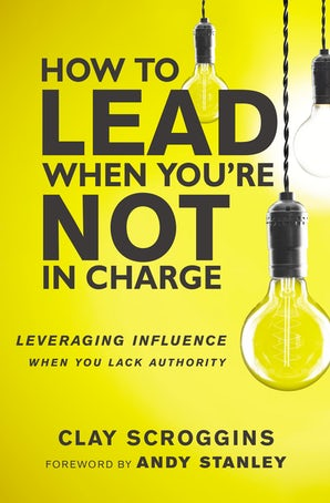 How to Lead When You're Not in Charge book image