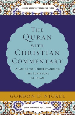 The Quran with Christian Commentary