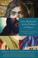 Jesus, Skepticism, and the Problem of History