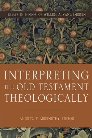 Interpreting the Old Testament Theologically book image