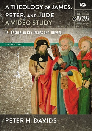 Theology of James, Peter, and Jude, A Video Study book image