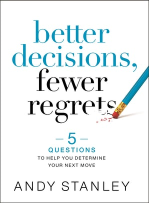Better Decisions, Fewer Regrets book image