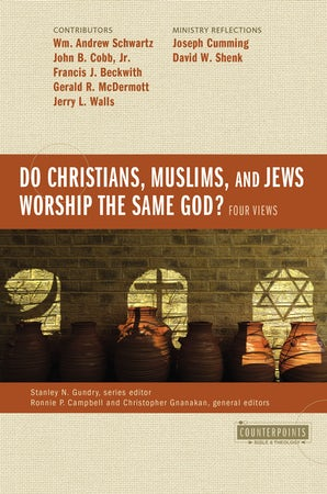 Do Christians, Muslims, and Jews Worship the Same God?: Four Views book image