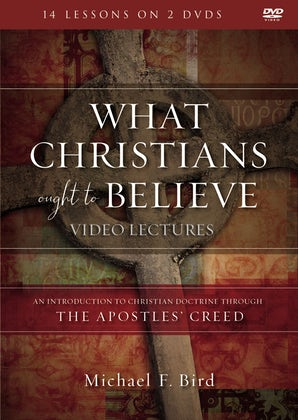 What Christians Ought to Believe Video Lectures book image