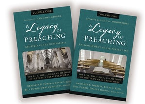 A Legacy of Preaching: Two-Volume Set---Apostles to the Present Day book image