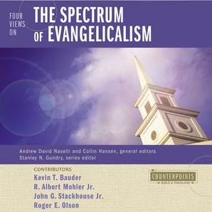 Four Views on the Spectrum of Evangelicalism book image