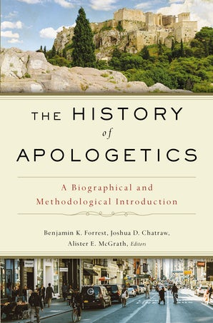 The History of Apologetics book image