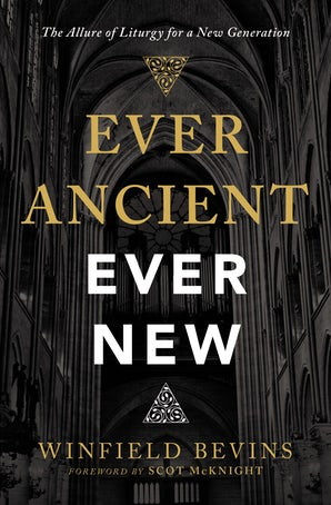 Ever Ancient, Ever New book image