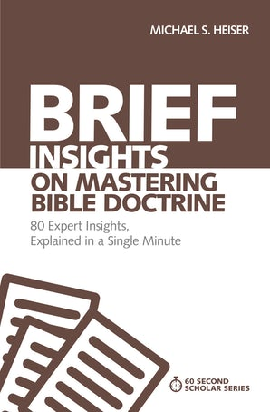 Brief Insights on Mastering Bible Doctrine book image