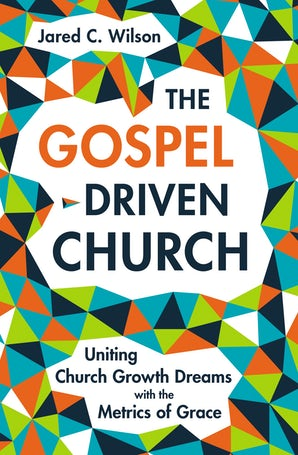 The Gospel-Driven Church book image
