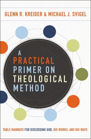 A Practical Primer on Theological Method book image