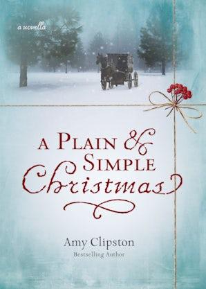 A Plain and Simple Christmas eBook DGO by Amy Clipston
