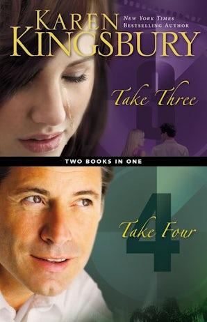 Take Three/Take Four Compilation Paperback  by Karen Kingsbury