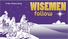 Wisemen Follow