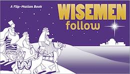 Wisemen Follow