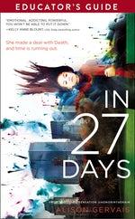 In 27 Days Educator's Guide