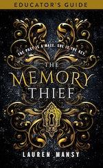 Memory Thief Educator's Guide