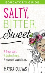 Salty, Bitter, Sweet Educator's Guide