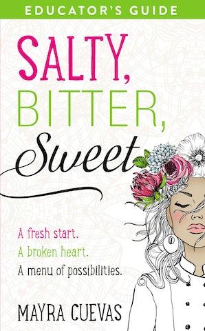Salty, Bitter, Sweet Educator's Guide book image