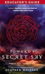 Toward a Secret Sky Educator's Guide