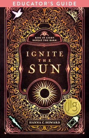 Ignite the Sun Educator's Guide book image