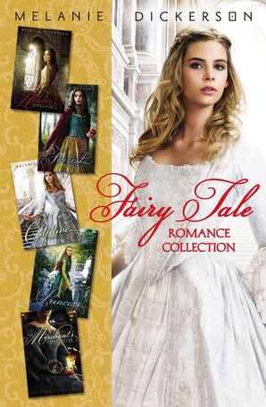 Fairy Tale Romance Collection eBook DGO by Melanie Dickerson